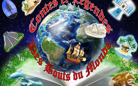 Contes et légendes des bouts du monde